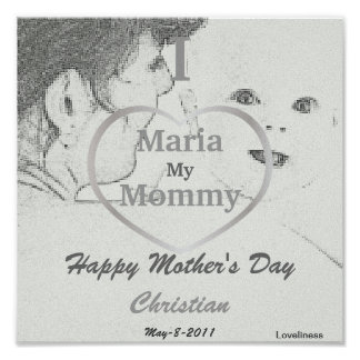 I Love My Mommy Poster-Customize