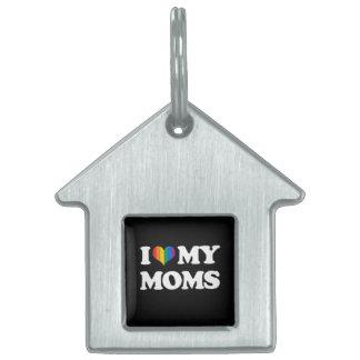 I LOVE MY MOMS PET NAME TAG