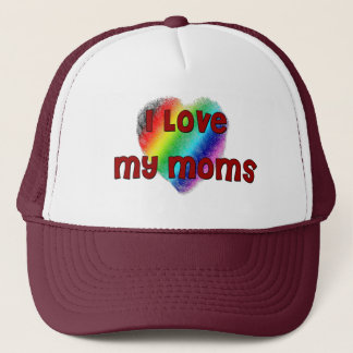 I Love My Moms Trucker Hat