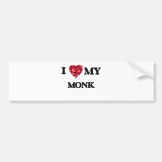 I love my Monk Car Bumper Sticker