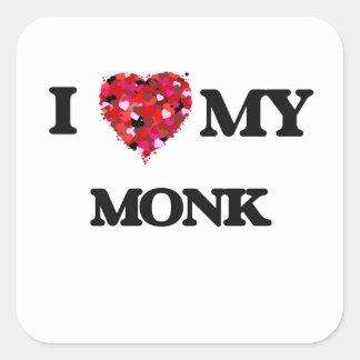 I love my Monk Square Sticker