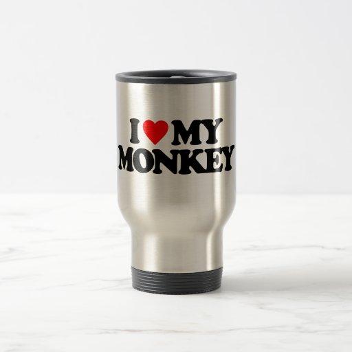 I LOVE MY MONKEY COFFEE MUG