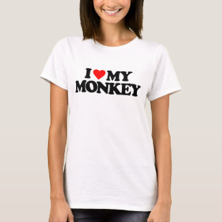 I LOVE MY MONKEY T-Shirt