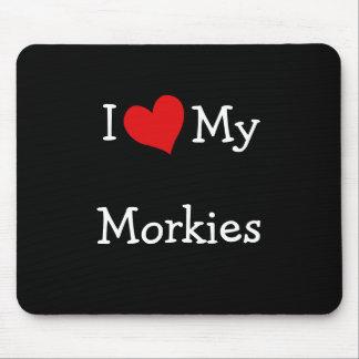 I Love My Morkies Mouse Pad