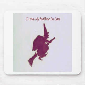I love my mother in law1 mouse pad