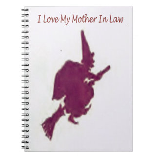 I love my mother in law1 notebooks