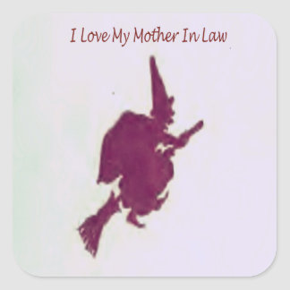 I love my mother in law1 square sticker