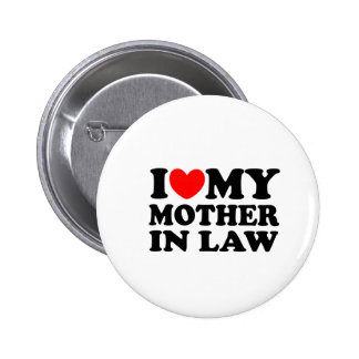 I Love My Mother In Law 2 Inch Round Button