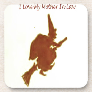 I love my mother in law coaster