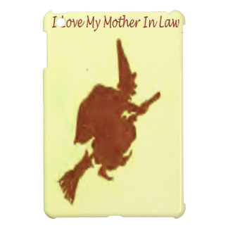 I love my mother in law iPad mini cases