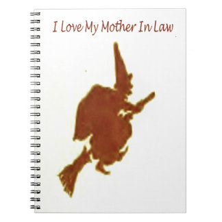 I love my mother in law notebook