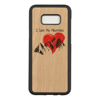 I Love My Mountains! Carved Samsung Galaxy S8+ Case