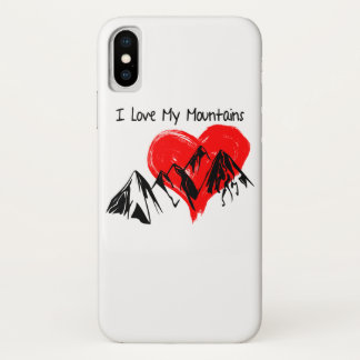 I Love My Mountains! iPhone X Case