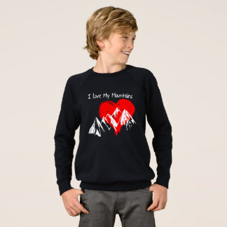 I Love My Mountains! Sweatshirt