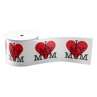 I Love My Mum Mothers Day Red Heart Design Grosgrain Ribbon