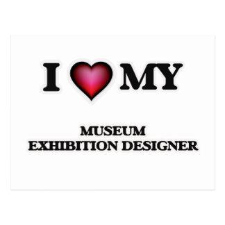 I love my Museum Exhibition Designer Postcard