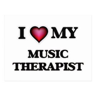 I love my Music Therapist Postcard