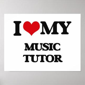 I love my Music Tutor Poster