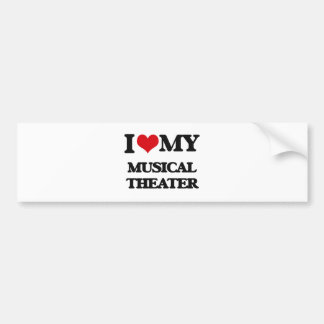 I Love My MUSICAL THEATER Bumper Sticker