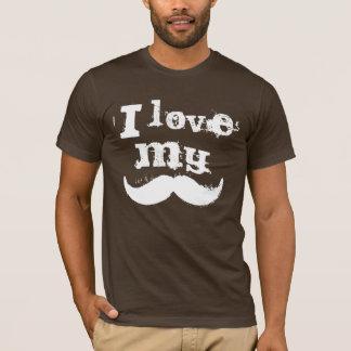 I love my mustache T-Shirt