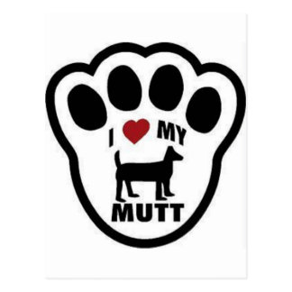 I love my Mut paw print Postcards