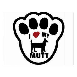 I love my Mut paw print Post Cards