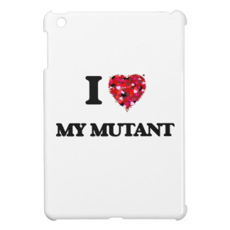 I Love My Mutant iPad Mini Covers