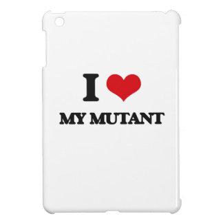 I Love My Mutant iPad Mini Covers