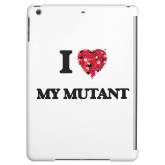 I Love My Mutant iPad Air Covers