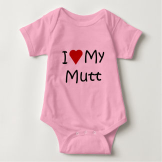 I Love My Mutt Dog Breed Lover Gifts and Apparel Baby Bodysuit