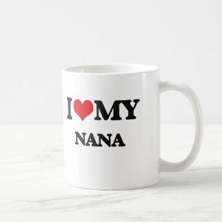 I love my Nana Coffee Mug
