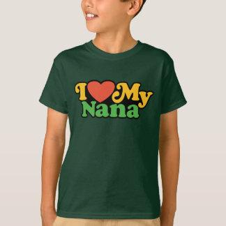 I Love My Nana Shirt