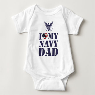 I LOVE MY NAVY DAD BABY BODYSUIT