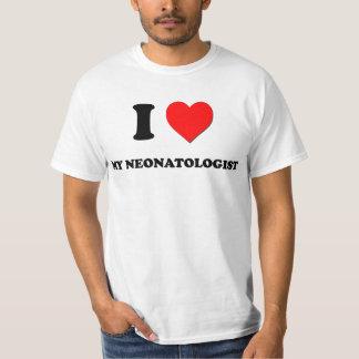 I love My Neonatologist T-Shirt