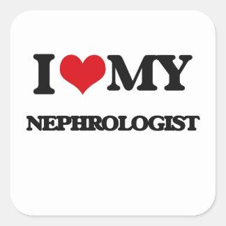 I love my Nephrologist Square Sticker