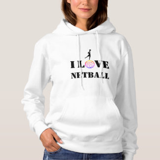 I Love My Netball Ball design Hoodie