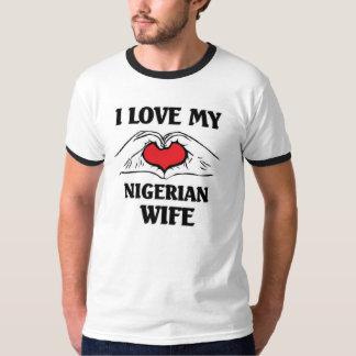 I love my Nigerian wife T-Shirt