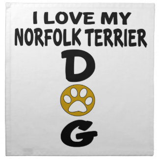 I Love My Norfolk Terrier Dog Designs Napkin