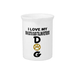 I Love My Nova Scotia Duck Tolling Retriever Dog D Pitcher