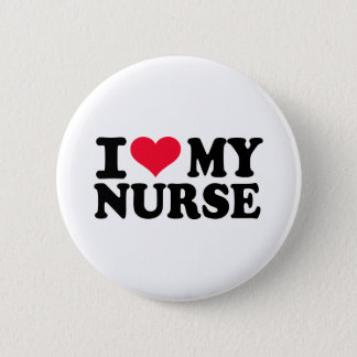I love my Nurse 2 Inch Round Button