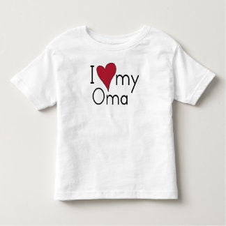 I love my Oma Toddler T-shirt