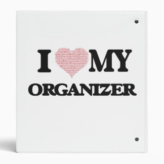 I love my Organizer (Heart Made from Words) 3 Ring Binder