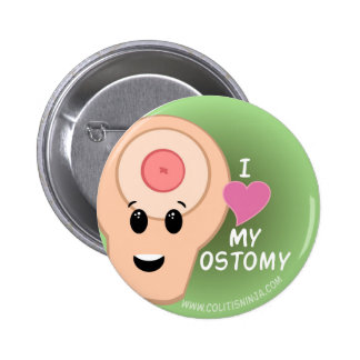 I love my Ostomy! 2 Inch Round Button