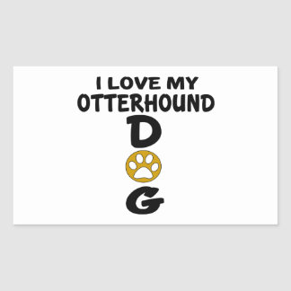 I Love My Otterhound Dog Designs