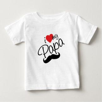 I love my papa baby T-Shirt