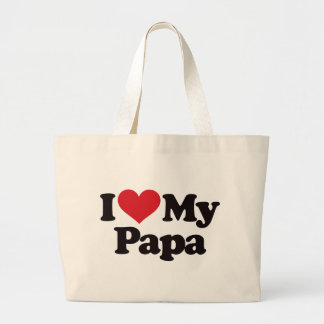 I Love My Papa Canvas Bags