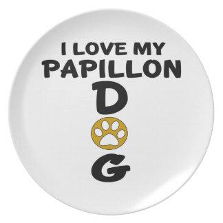 I Love My Papillon Dog Designs Plate