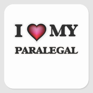 I love my Paralegal Square Sticker