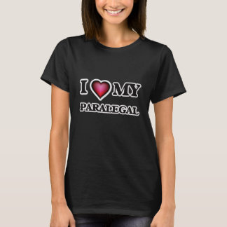 I love my Paralegal T-Shirt