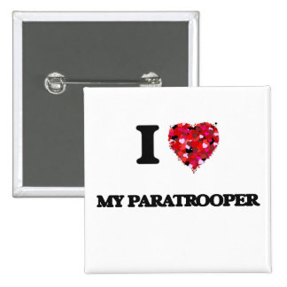 I Love My Paratrooper 2 Inch Square Button